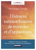 Vente Livre Numérique : Histoires extraordinaires de miracles et d'apparitions  - Dominique LORMIER