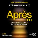 Vente AudioBook : Après...  - Stéphane Allix
