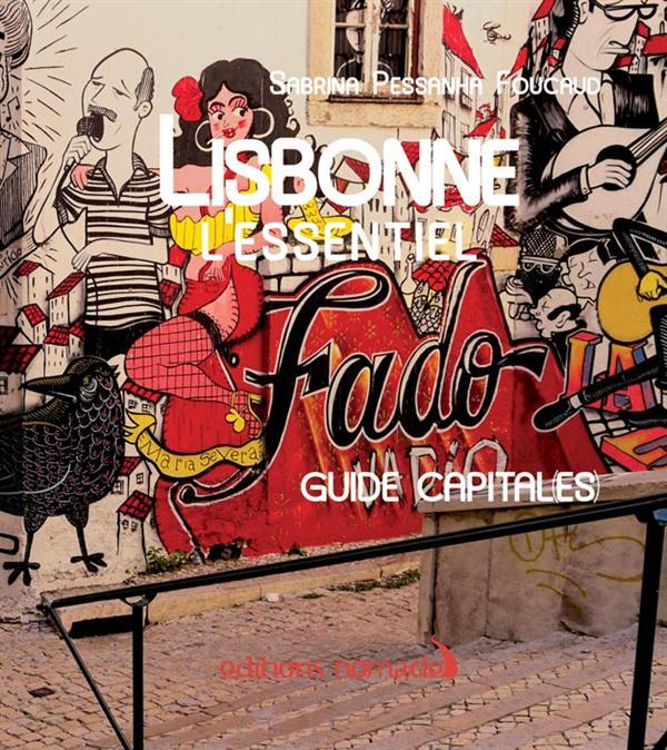 Lisbonne l'essentiel