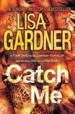 Vente Livre Numérique : Catch Me (Detective D.D. Warren 6)  - Lisa Gardner