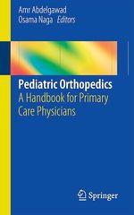 Pediatric Orthopedics  - Osama Naga - Amr Abdelgawad