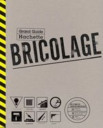 Vente Livre Numérique : Le Grand Guide Hachette du Bricolage  - Marcel Guedj