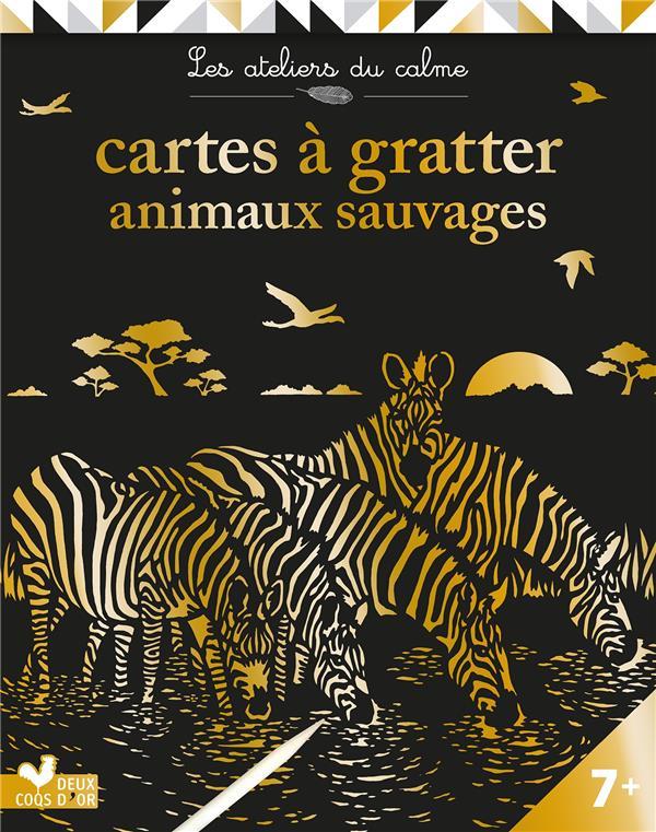 Les ateliers du calme ; cartes à gratter ; animaux sauvages