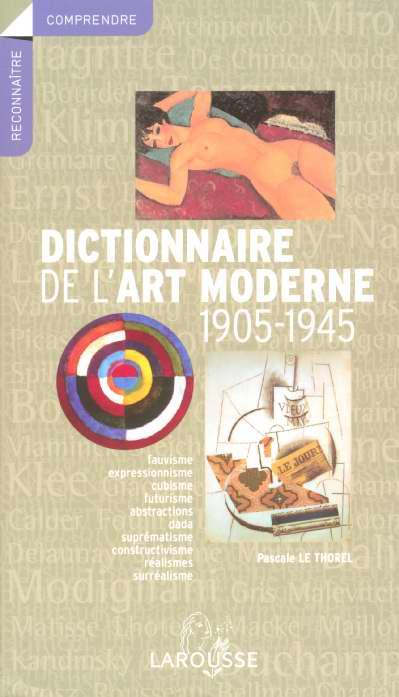 Dictionnaire de l'art moderne 1905-1945