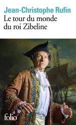 Vente Livre Numérique : Le tour du monde du roi Zibeline  - Jean-Christophe Rufin
