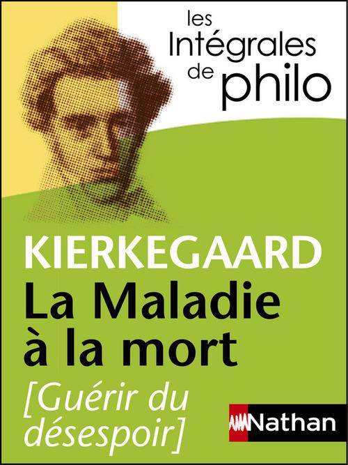 La maladie à la mort, de Kierkegaard