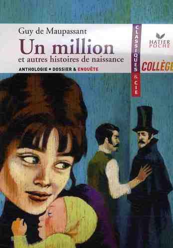 Un million et autres histoires de naissance