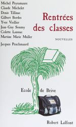 Vente EBooks : Rentrées des classes  - Michel Peyramaure - Claude Michelet - Denis Tillinac