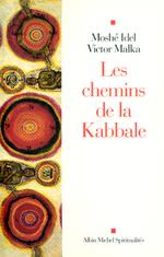 Vente EBooks : Les chemins de la kabbale  - Victor Malka - Moshe Idel