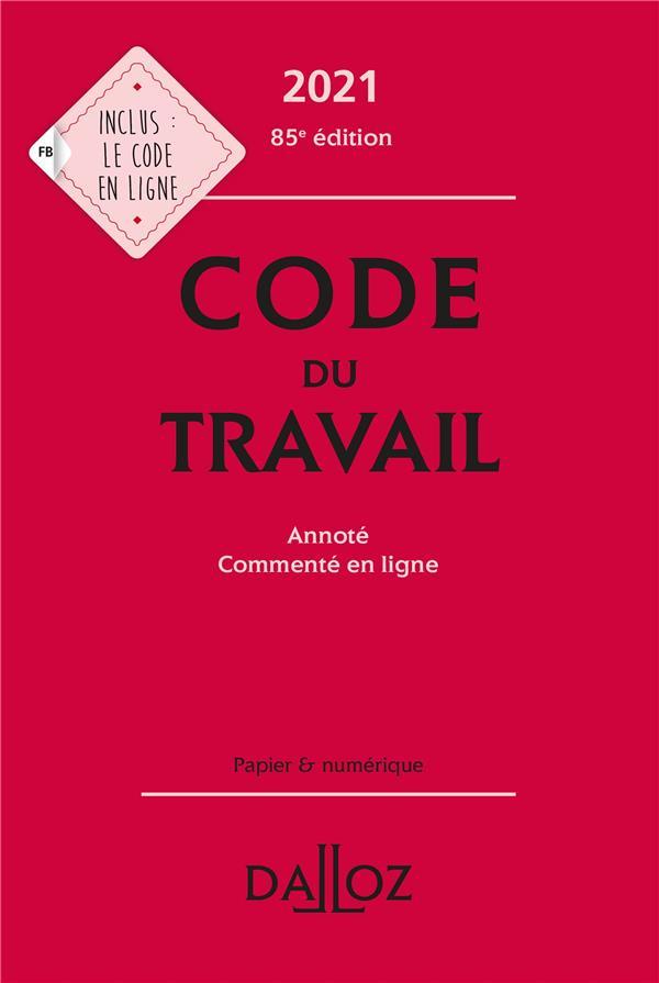 Code du travail (édition 2021)