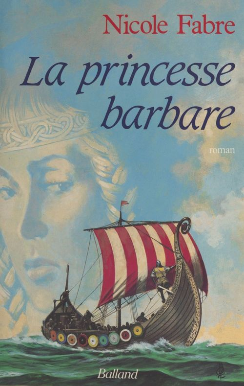 La princesse barbare