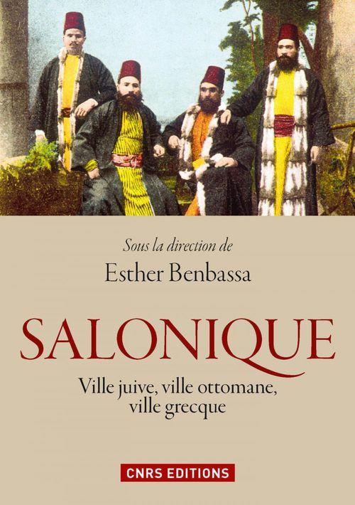 Salonique : ville juive, ville ottomane, ville grecque