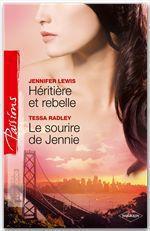 Vente EBooks : Héritière et rebelle + Le sourire de Jennie  - Tessa Radley - Jennifer Lewis