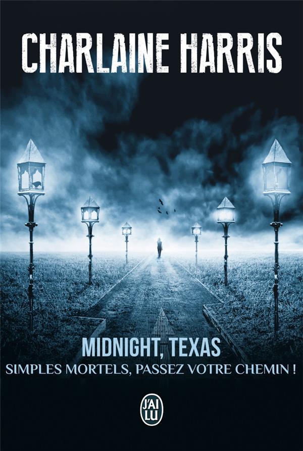 midnight, Texas t.1 ; simples mortels, passez votre chemin