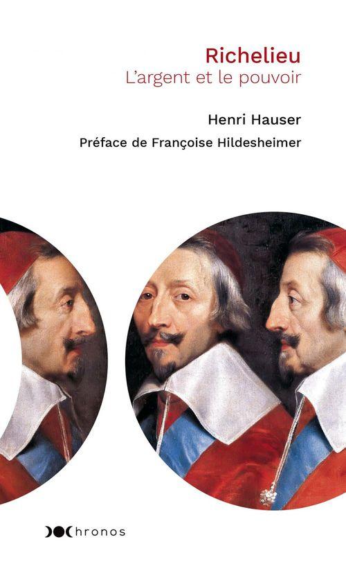 Richelieu ; l'argent et le pouvoir