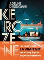 Vente Livre Numérique : Kerozene  - Adeline Dieudonné