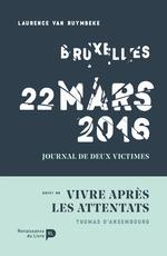 Bruxelles, 22 mars 2016  - Thomas d'Ansembourg - Laurence van Ruymbeke