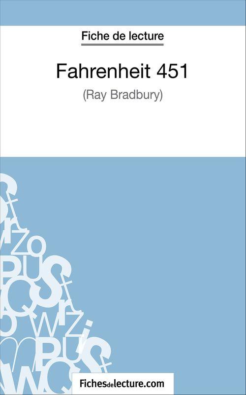 Fahrenheit 451 de Ray Bradbury ; fiche de lecture ; analyse complète de l'½uvre