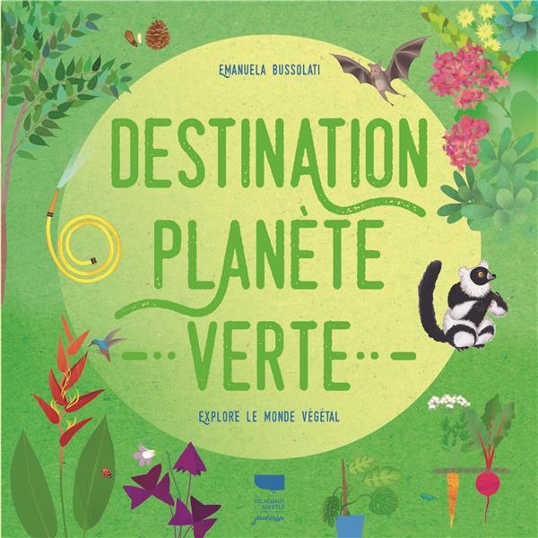 Destination planète verte : explore le monde végétal