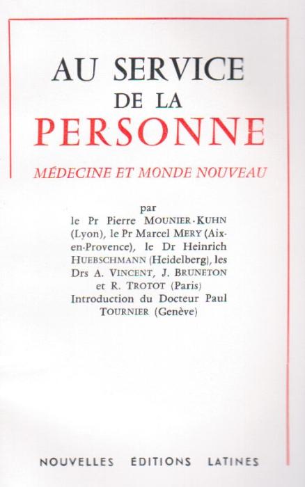 au service de la personne ; médecine et monde nouveau