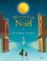 Vente EBooks : Un miracle de Noël  - Sophie de Mullenheim