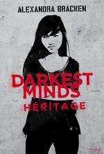 Vente Livre Numérique : Darkest Minds - tome 4 Héritage  - Alexandra Bracken