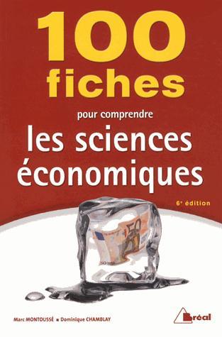 100 Fiches Pour Comprendre Les Sciences Economiques