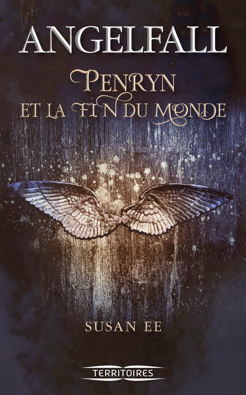 Penryn et la fin du monde t.1 ; angelfall