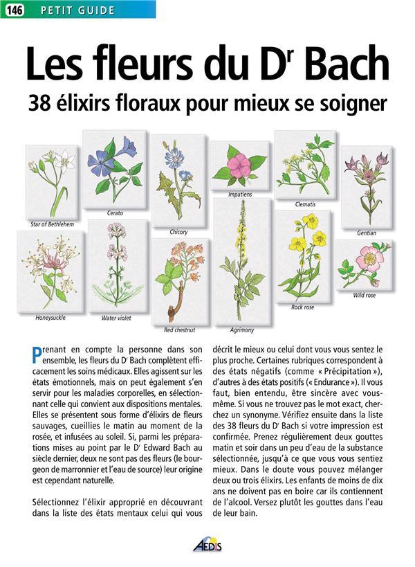 Les fleurs du Dr Bach ; 38 élixirs floraux pour mieux se soigner