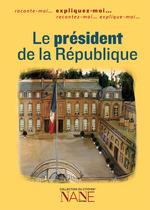 Vente Livre Numérique : Expliquez-moi le président de la République  - Cédric Laming