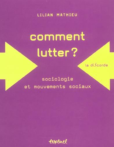 Comment lutter ? sociologie et mouvements sociaux