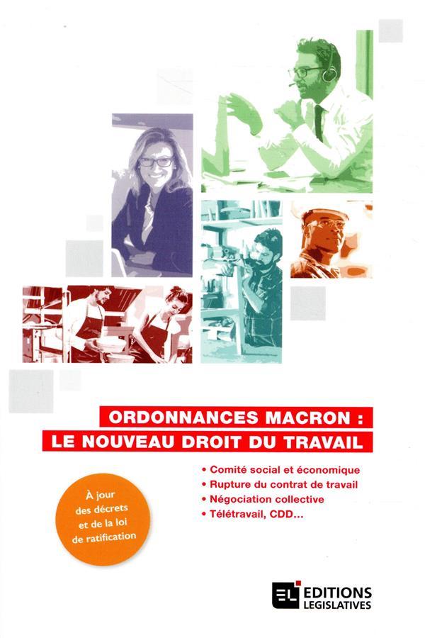 Ordonnances Macron ; le nouveau droit du travail