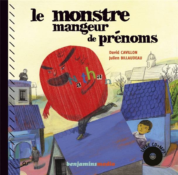 LE MONSTRE MANGEUR DE PRENOMS (+CD)