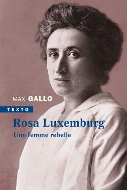 Rosa Luxemburg ; une femme rebelle