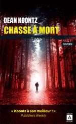 Vente Livre Numérique : Chasse à mort  - Dean Koontz