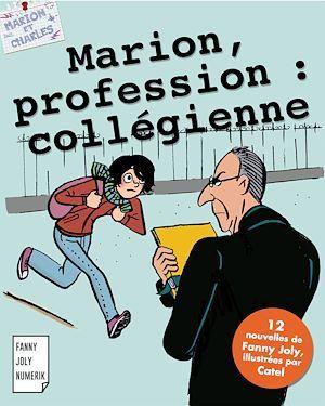 Marion, profession : collégienne