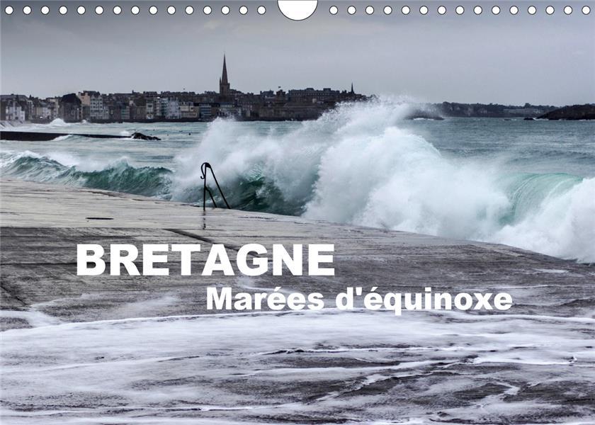 Bretagne marees d'equinoxe (calendrier mural 2021 din a4