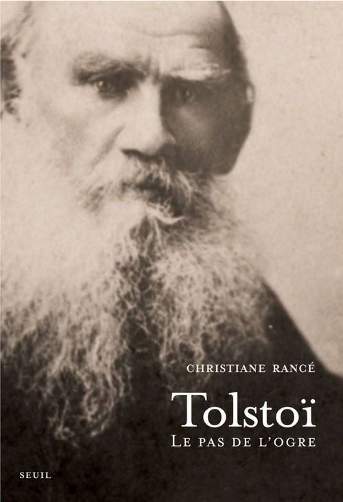 Tolstoï ; le pas de l'ogre