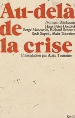 Vente Livre Numérique : Au-delà de la crise  - Alain TOURAINE