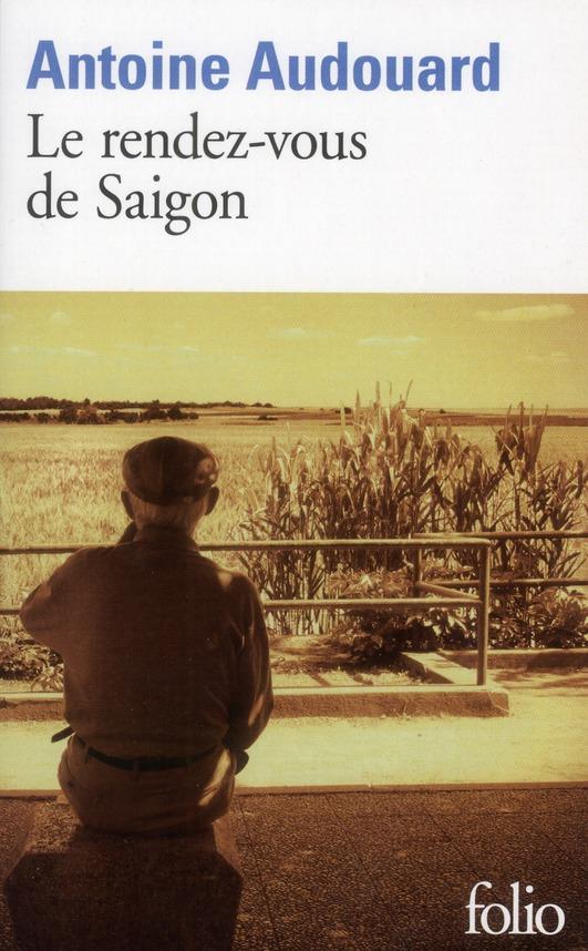 Le rendez-vous de Saigon