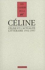 Vente Livre Numérique : Céline et l'actualité littéraire (1932-1957)  - Louis-ferdinand Céline
