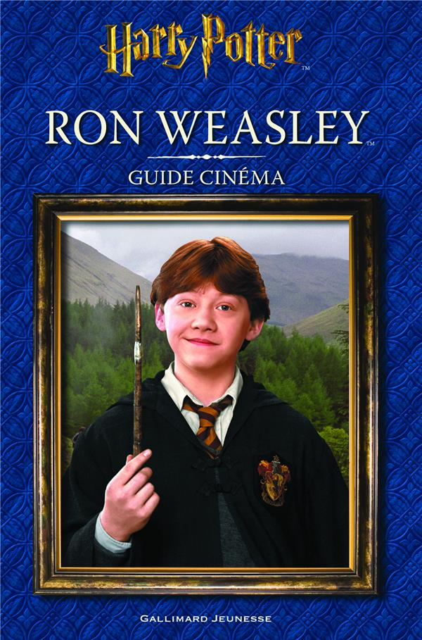 Harry Potter ; guide cinéma t.3 ; Ron Weasley