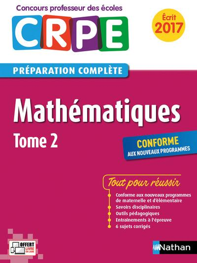 Mathématiques t.2 ; CRPE ; préparation complète ; écrit (édition 2017)