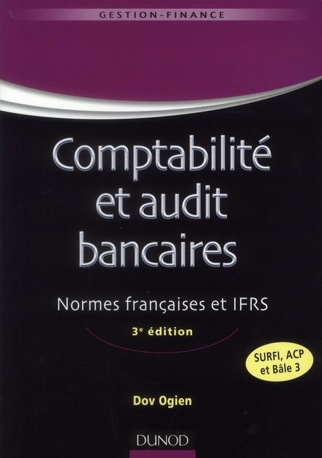 Comptabilite Et Audit Bancaires (3e Edition)