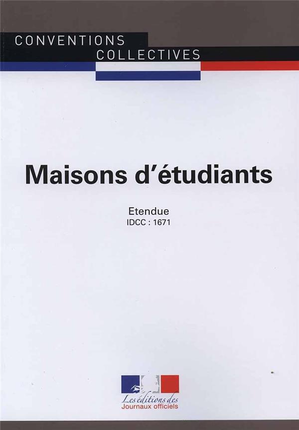 maisons d'etudiants ; convention collective nationale étendue, IDCC 1671 (5e édition)