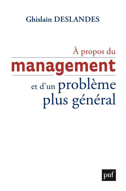 à propos du management et d'un problème général