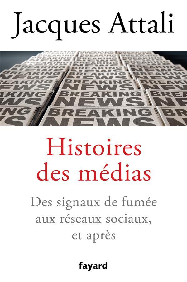 Histoires des médias ; des signaux de fumée aux réseaux sociaux, et après