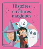 Vente Livre Numérique : Histoires de créatures magiques  - Eleonore CANNONE - Nathalie Somers - Juliette Saumande - Emmanuelle Lepetit - Katherine Quenot