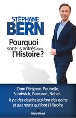 Vente Livre Numérique : Pourquoi sont-ils entrés dans l'Histoire ?  - Stéphane Bern