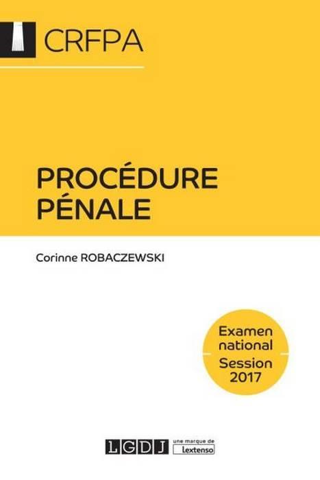Procédure pénale ; CRFPA session 2017